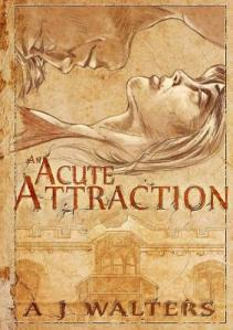 an acute attraction