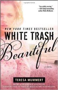 white trash beautiful 1