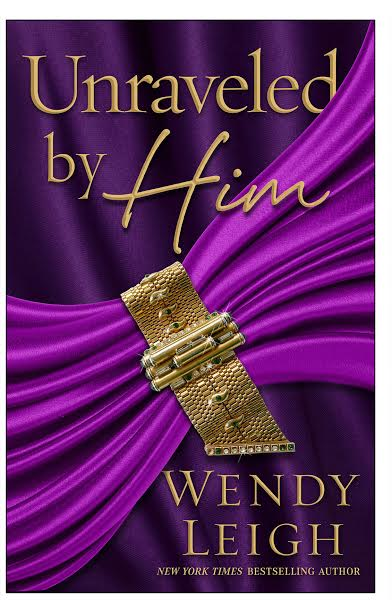 wendy leigh unravled by him cover