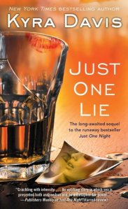Just One Lie Kyra Davis