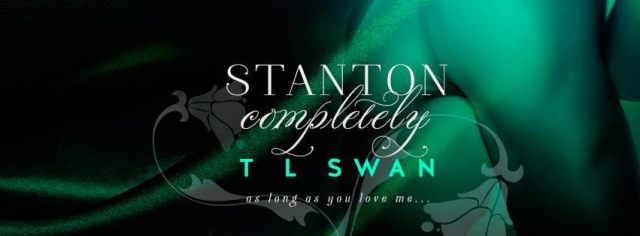 stanton completely banner as long as you love me